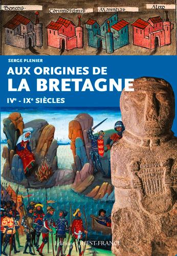 Aux origines de la Bretagne ivè-ixè siècles
