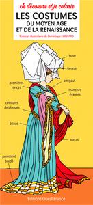 Je découvre les costumes du Moyen Age en coloriant