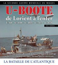 U-BOOTE DE LORIENT à L'ENFER