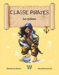Le Cyclone - Classe Pirates  - Tome 4