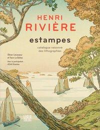 Henri Rivière estampes - Catalogue raisonné des li