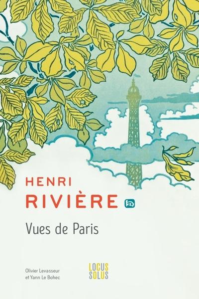 Henri Rivière Vues de Paris