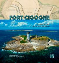 Fort cigogne - Un trésor au cœur de l'archipel des