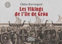 Les vikings de l'Île de Groa