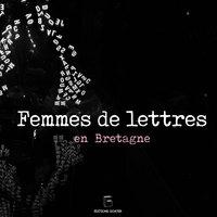 Femmes de lettres en Bretagne
