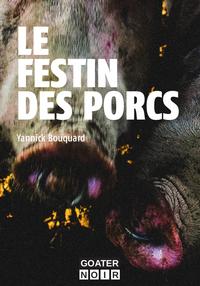 Festin des porcs (Le)
