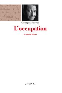 L'occupation et autres textes