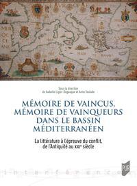 Mémoire de vaincus, mémoire de vainqueurs dans le bassin méditerranéen