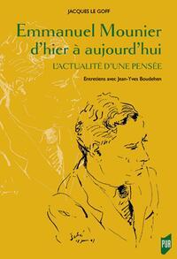 Emmanuel Mounier d'hier à aujourd'hui