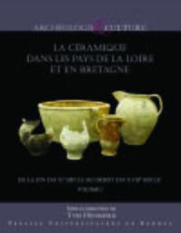 La céramique dans les pays de la Loire et en Bretagne - Coffret 2 volumes
