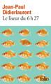 LE LISEUR DU 6H27