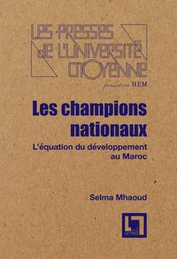 Les  champions  du  maroc: l'équation  du  développement