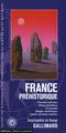LA FRANCE PREHISTORIQUE - PREMIERS HOMMES, OBJETS QUOTIDIENS, ART PARIETAL, VILLAGES NEOLITHIQUES, C