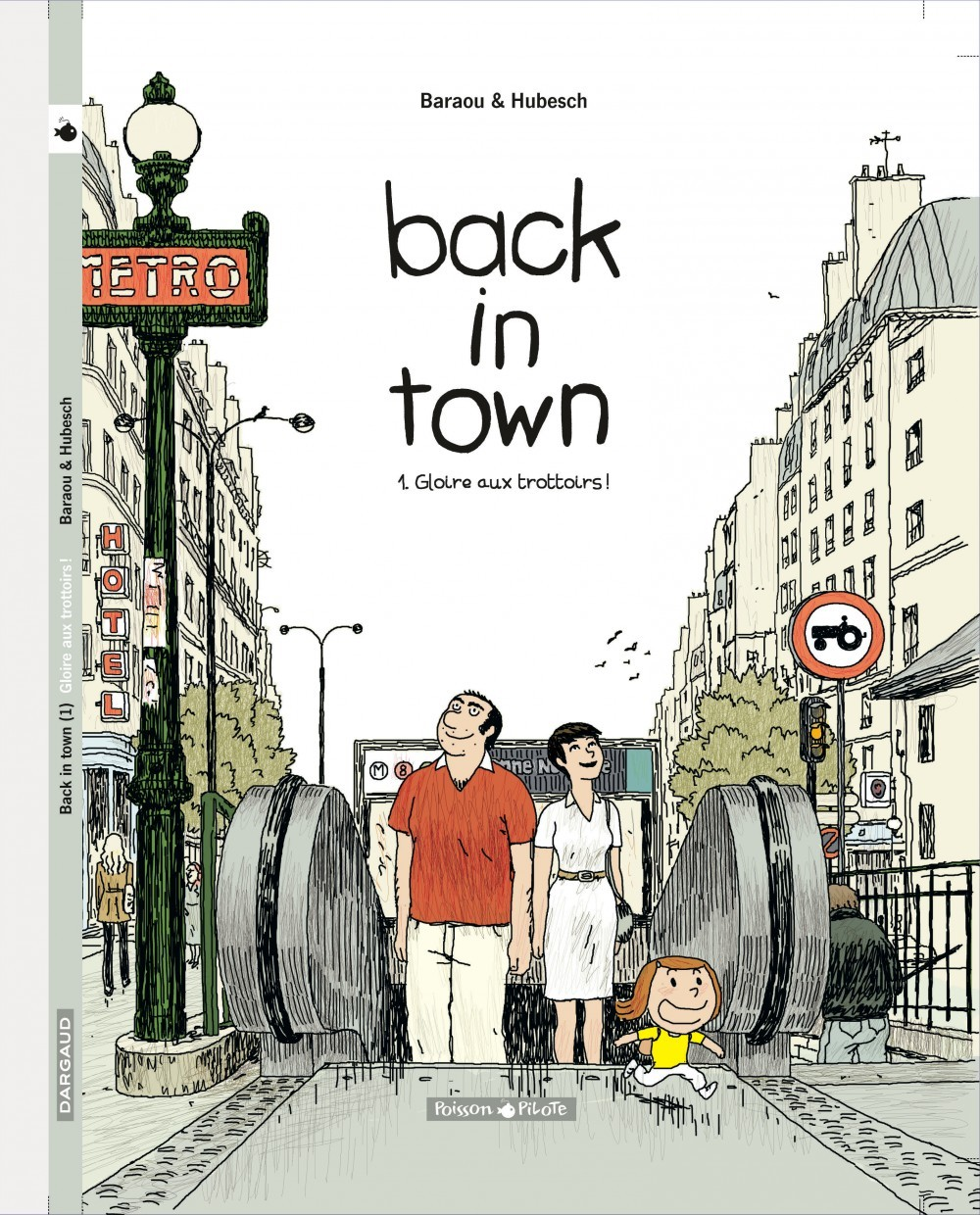 BACK IN TOWN  - TOME 1 - GLOIRE AUX TROTTOIRS ! (1)