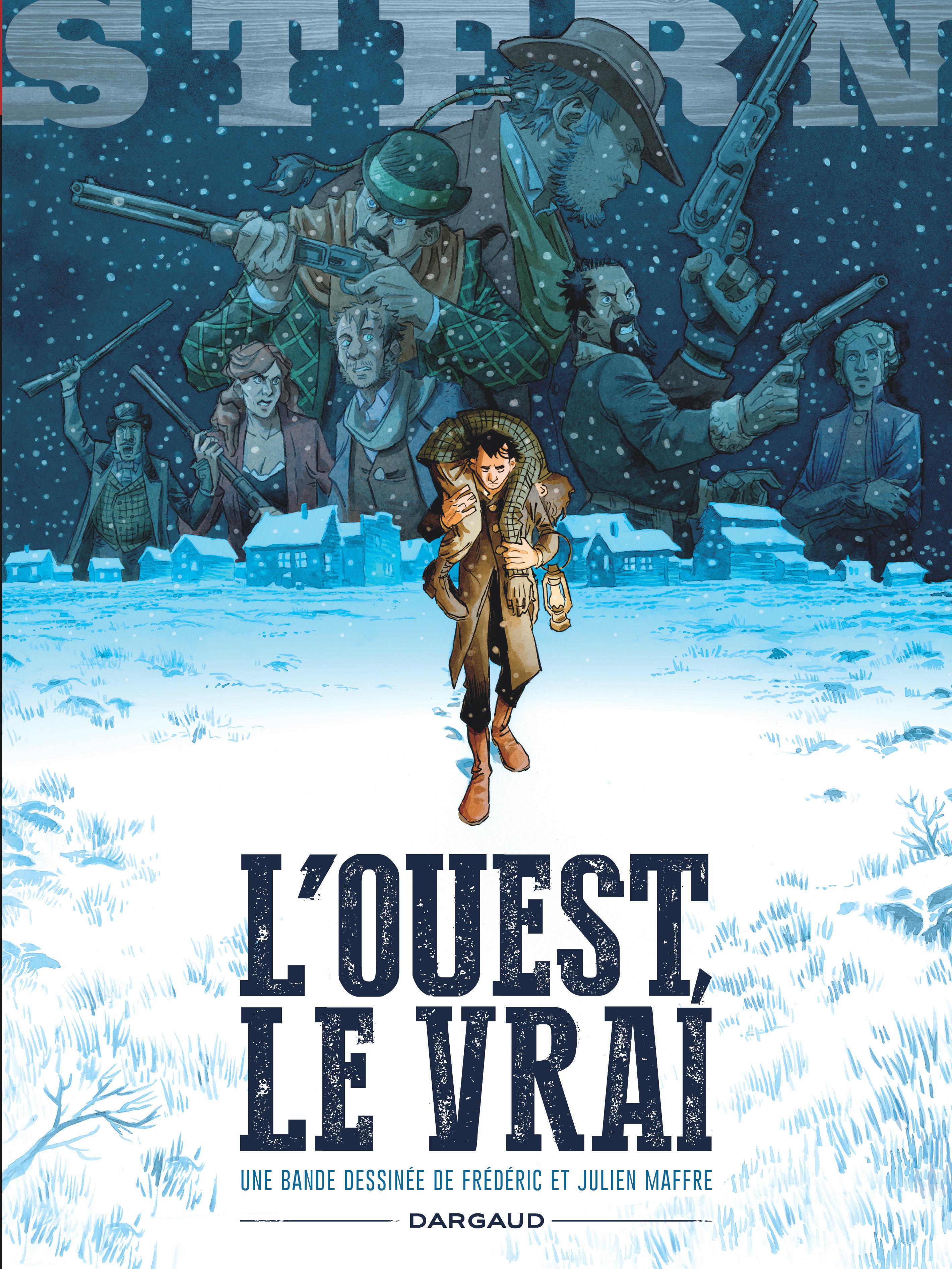 STERN - TOME 3 - L'OUEST, LE VRAI