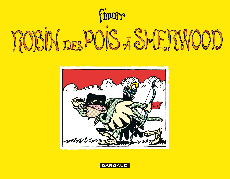 F'MURRR - ROBIN DES POIS A SHERWOOD