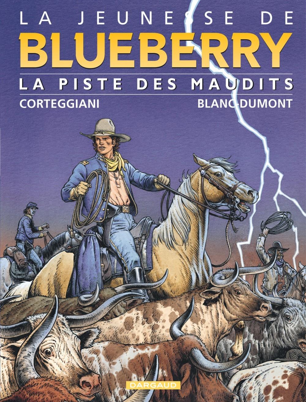 JEUNESSE DE BLUEBERRY - T11 - LA PISTE DES MAUDITS