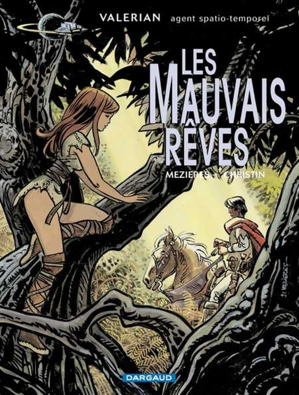 VALERIAN - TOME 0 - LES MAUVAIS REVES