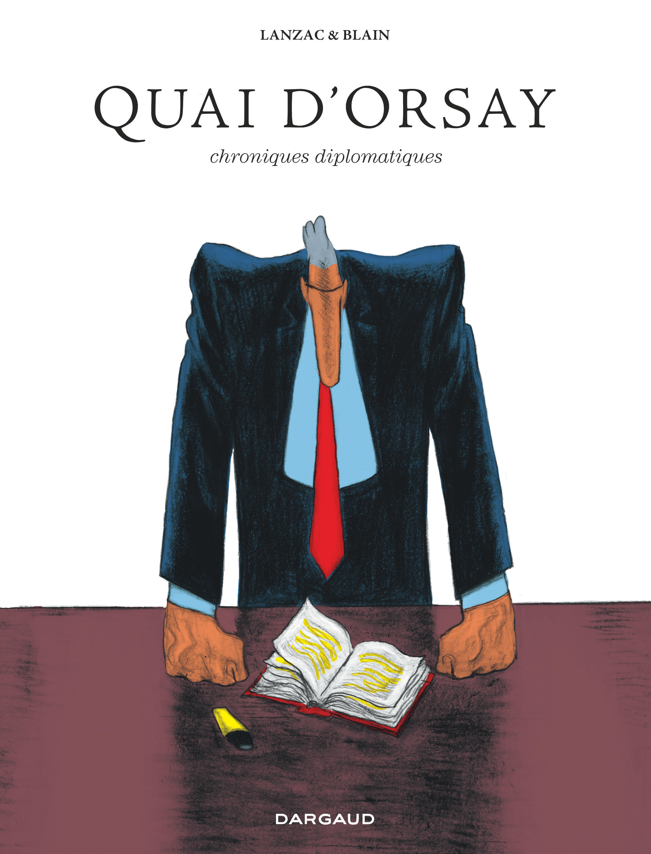 QUAI D'ORSAY INTEGRALE - QUAI D'ORSAY - L'INTEGRALE