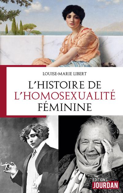 L'HISTOIRE DE L'HOMOSEXUALITE FEMININE