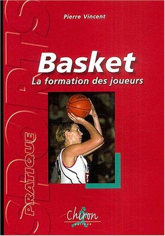 BASKET - LA FORMATION DES JOUEURS