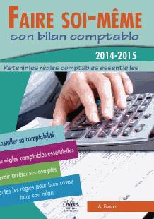 FAIRE SOI-MEME SON BILAN COMPTABLE 2014-2015