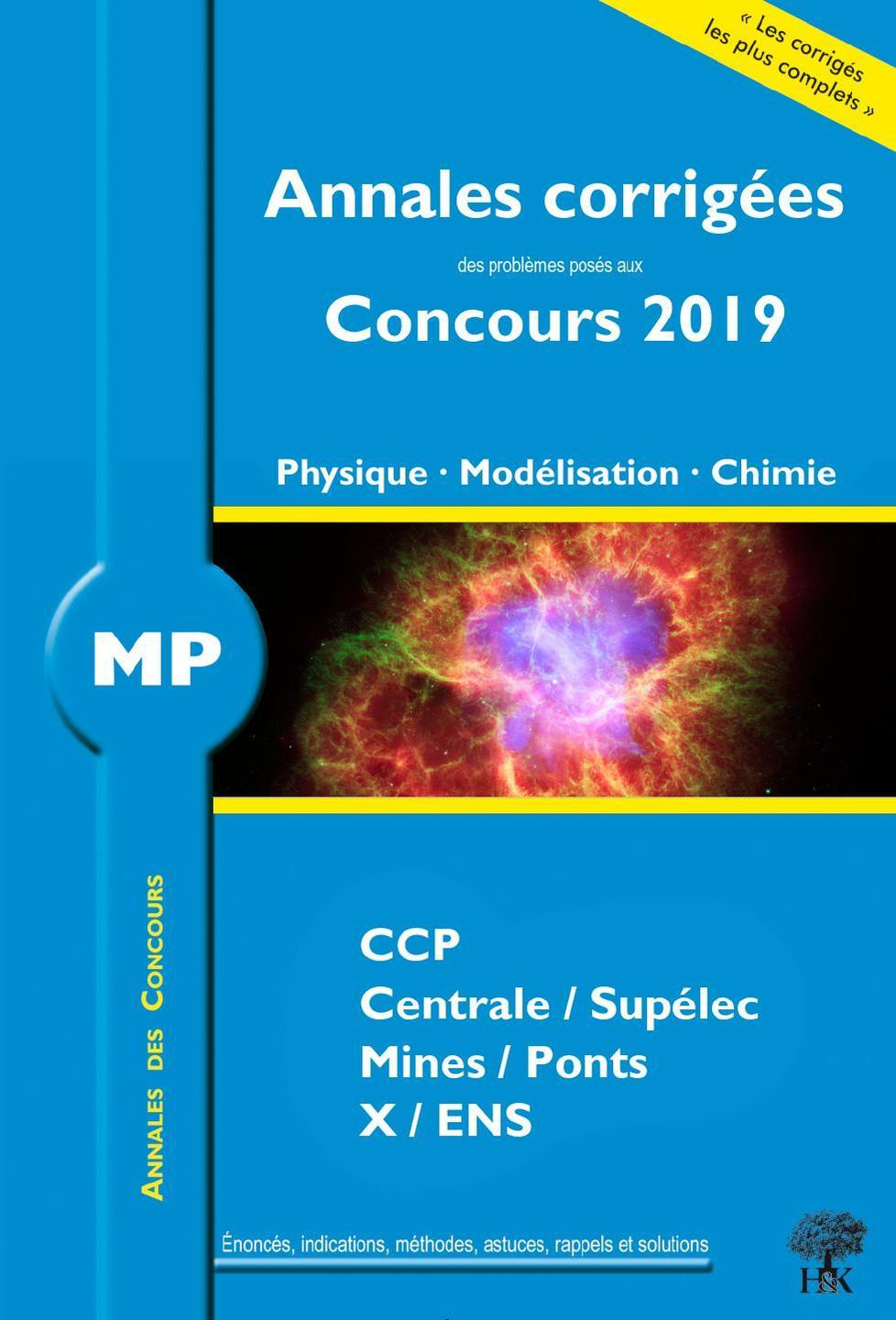 ANNALES CORRIGEES MP PROBLEMES CONCOURS 2019 PHYSIQUE MODELISATION CHIMIE