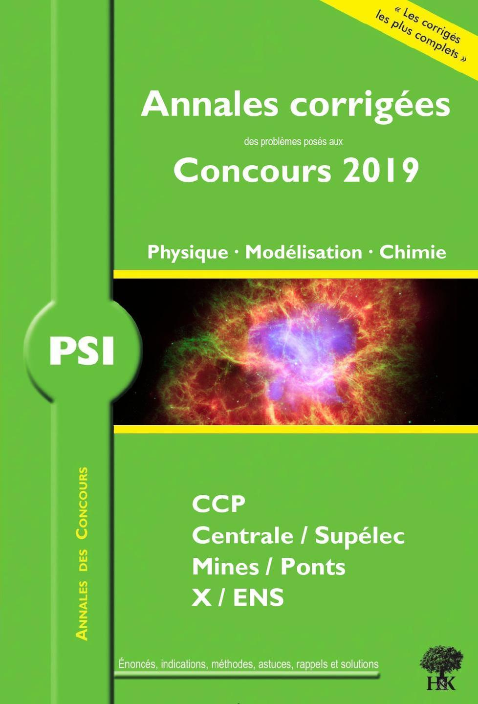 ANNALES CORRIGEES PSI PROBLEMES CONCOURS 2019 PHYSIQUE MODELISATION CHIMIE
