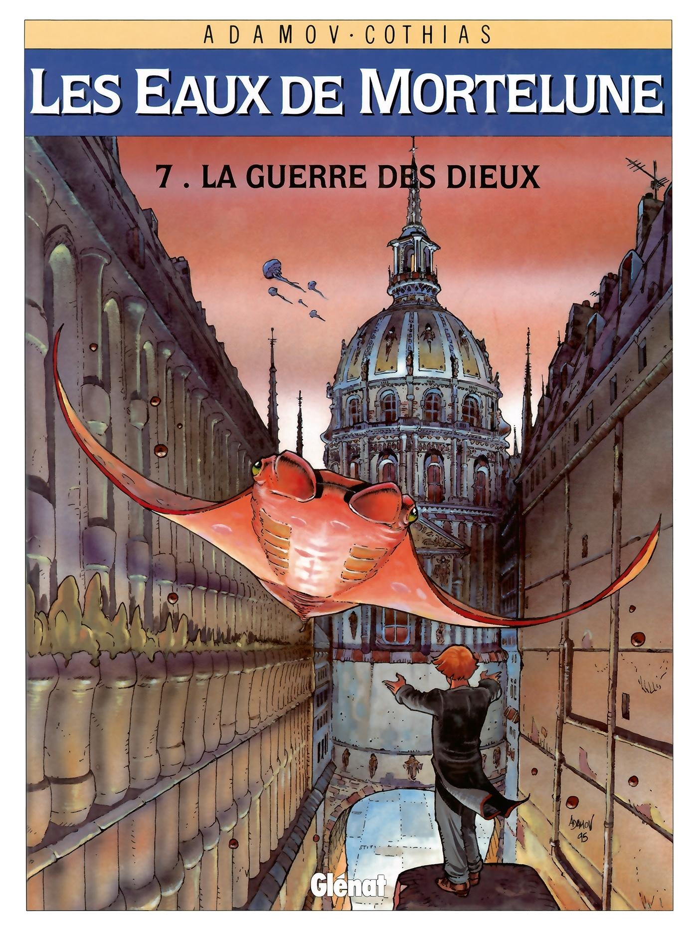 LES EAUX DE MORTELUNE - TOME 07 - LA GUERRE DES DIEUX