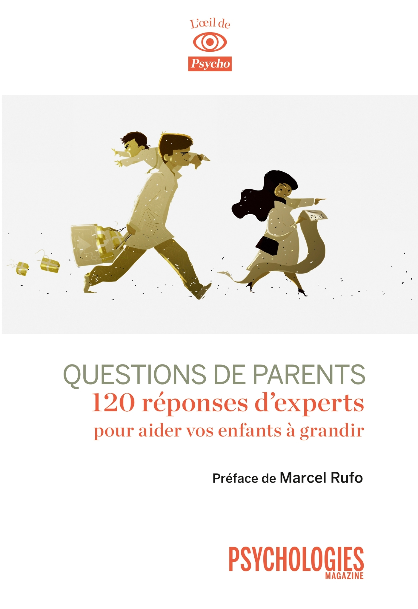 QUESTIONS DE PARENTS - 100 REPONSES D'EXPERT A VOS PREOCCUPATIONS QUOTIDIENNES