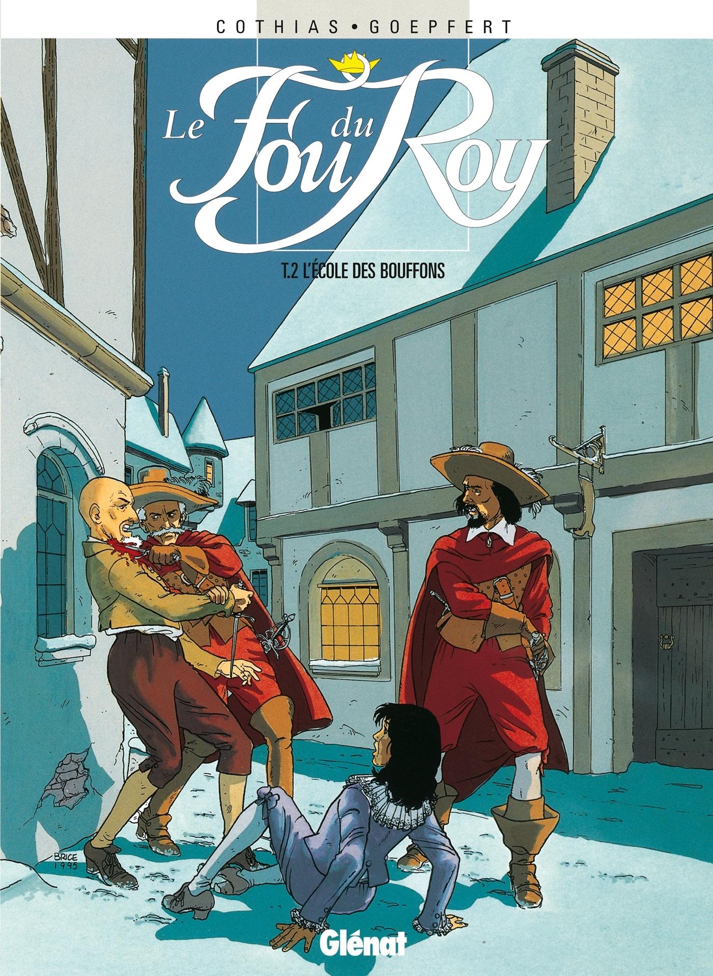 LE FOU DU ROY - TOME 02 - L'ECOLE DES BOUFFONS