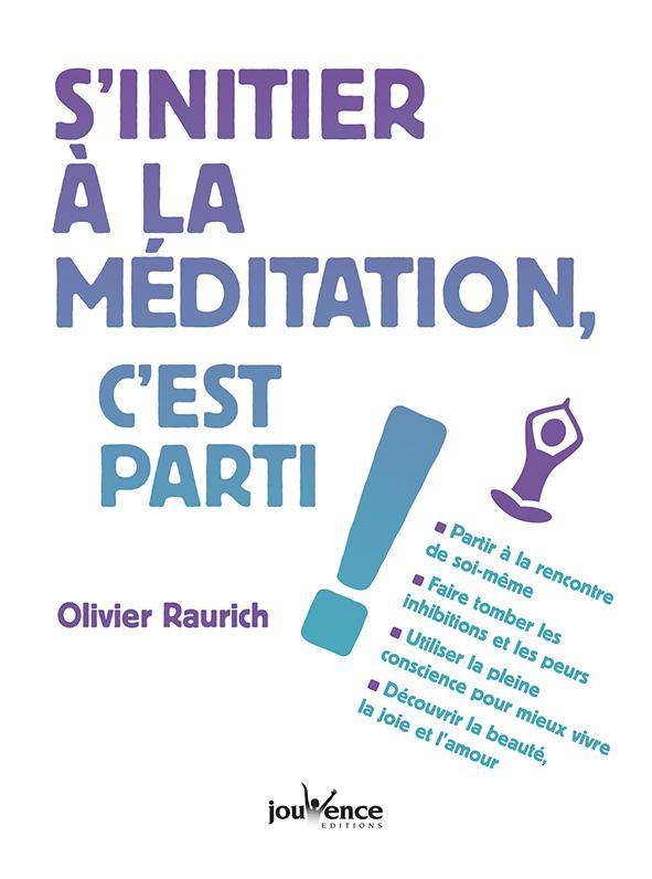 S'INITIER A LA MEDITATION, C'EST PARTI !