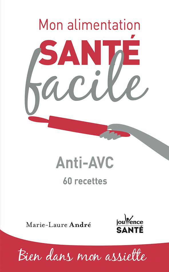 ALIMENTATION SANTE FACILE ANTI-AVC (MON)