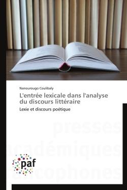 L'ENTREE LEXICALE DANS L'ANALYSE DU DISCOURS LITTERAIRE