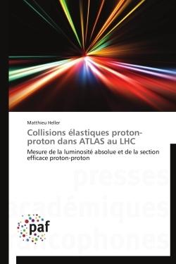 COLLISIONS ELASTIQUES PROTON-PROTON DANS ATLAS AU LHC