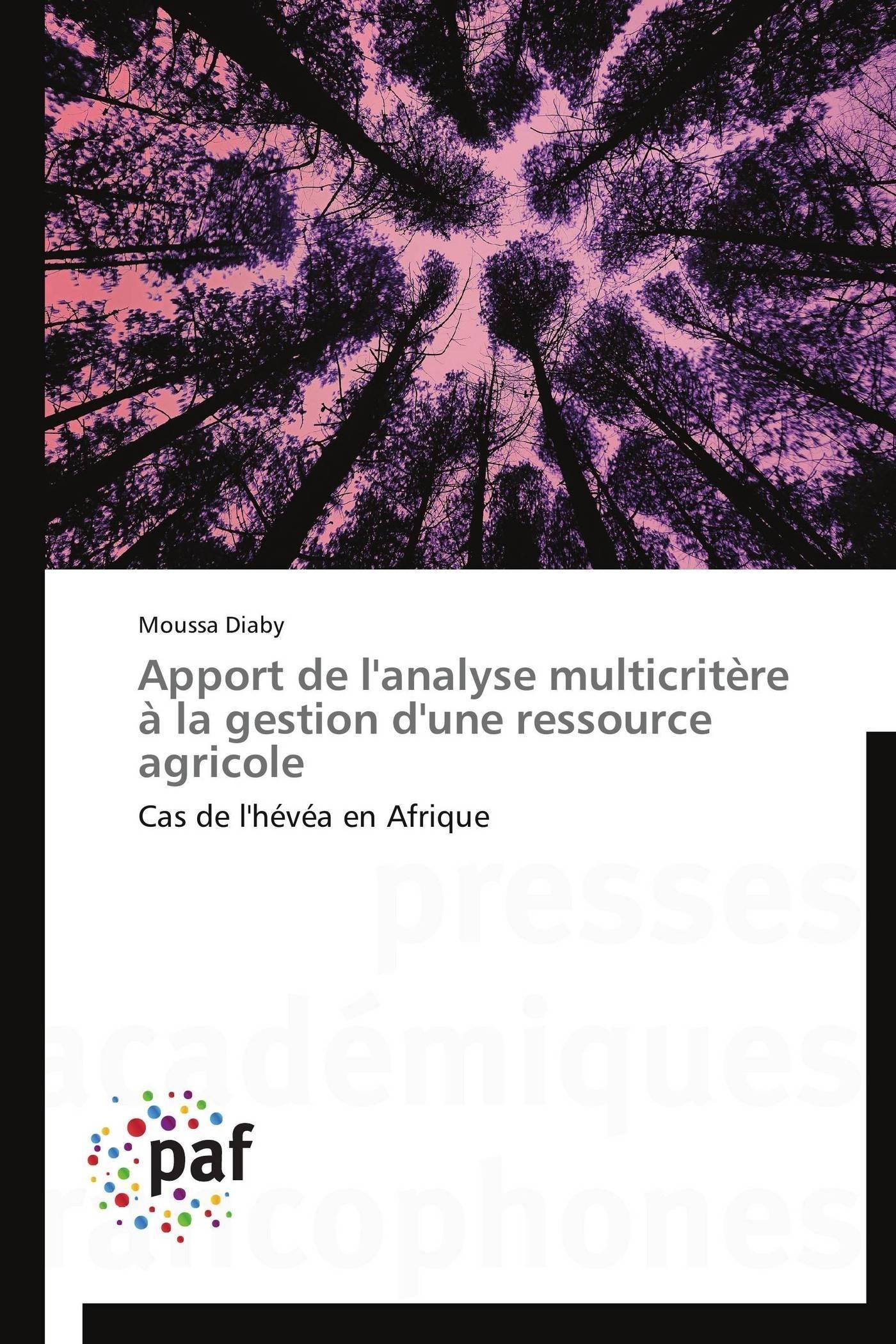 APPORT DE L'ANALYSE MULTICRITERE A LA GESTION D'UNE RESSOURCE AGRICOLE