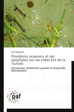POSIDONIA OCEANICA ET SES EPIPHYTES SUR LES COTES EST DE LA TUNISIE