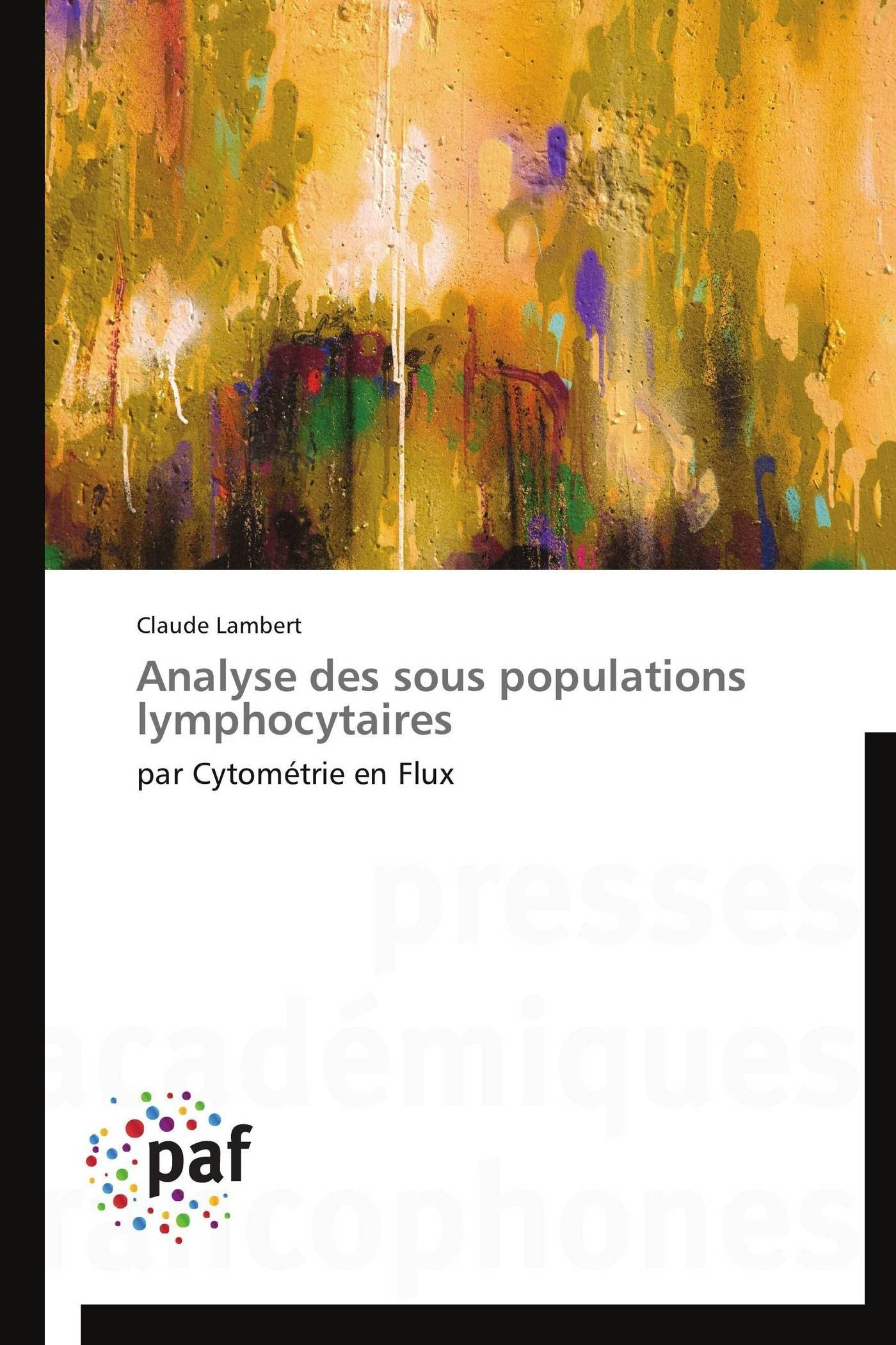 ANALYSE DES SOUS POPULATIONS LYMPHOCYTAIRES