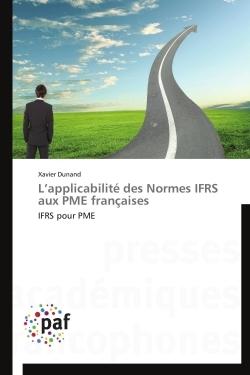 L APPLICABILITE DES NORMES IFRS AUX PME FRANCAISES