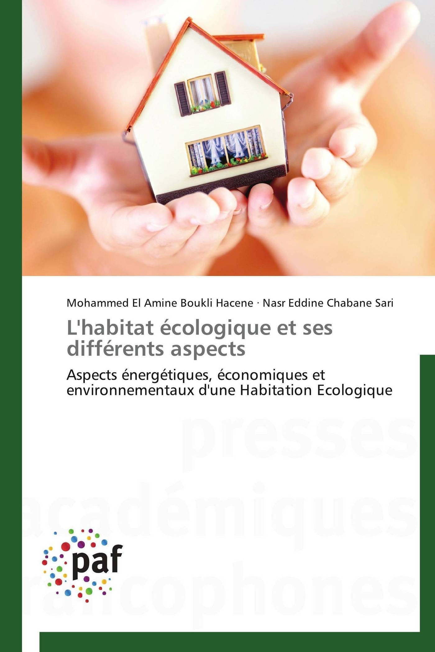 L'HABITAT ECOLOGIQUE ET SES DIFFERENTS ASPECTS