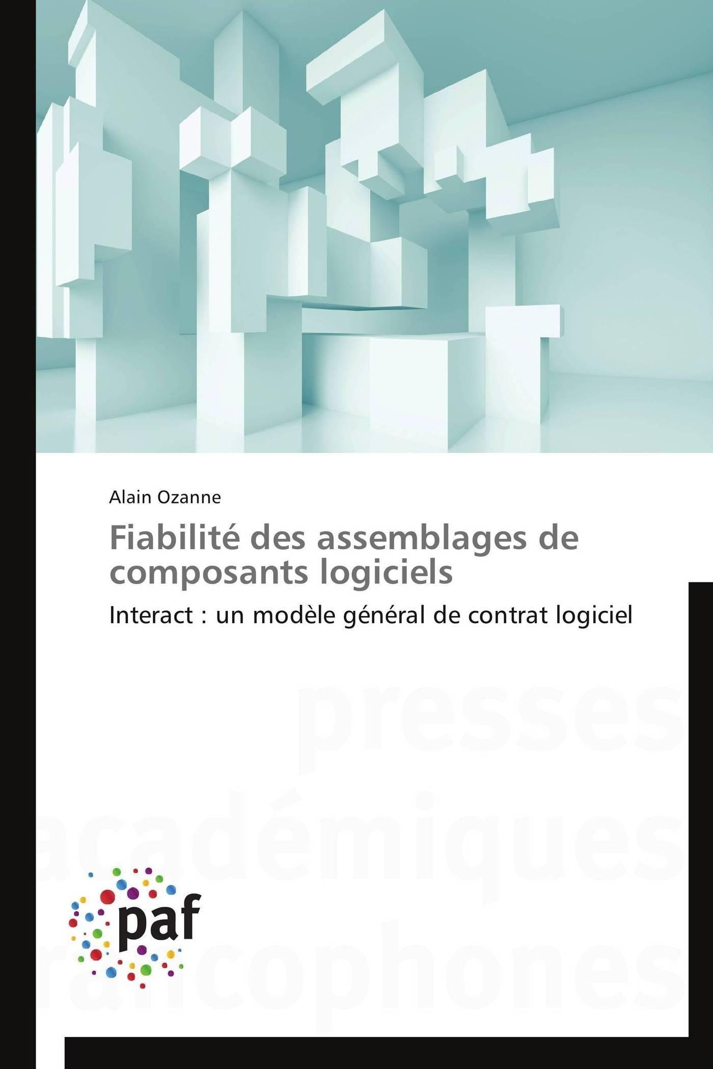 FIABILITE DES ASSEMBLAGES DE COMPOSANTS LOGICIELS