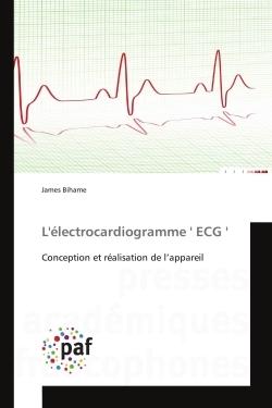 L'ELECTROCARDIOGRAMME ' ECG '