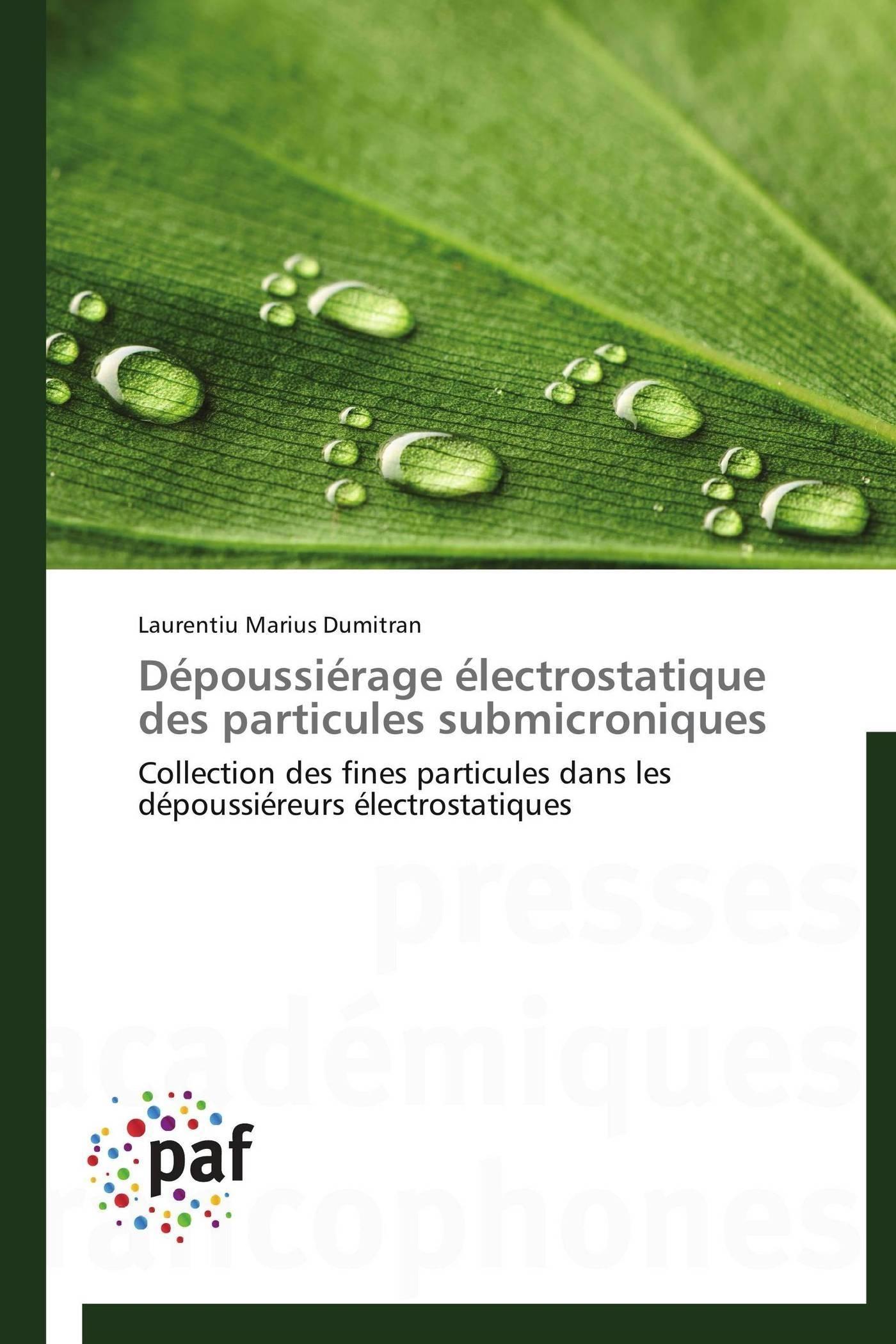 DEPOUSSIERAGE ELECTROSTATIQUE DES PARTICULES SUBMICRONIQUES