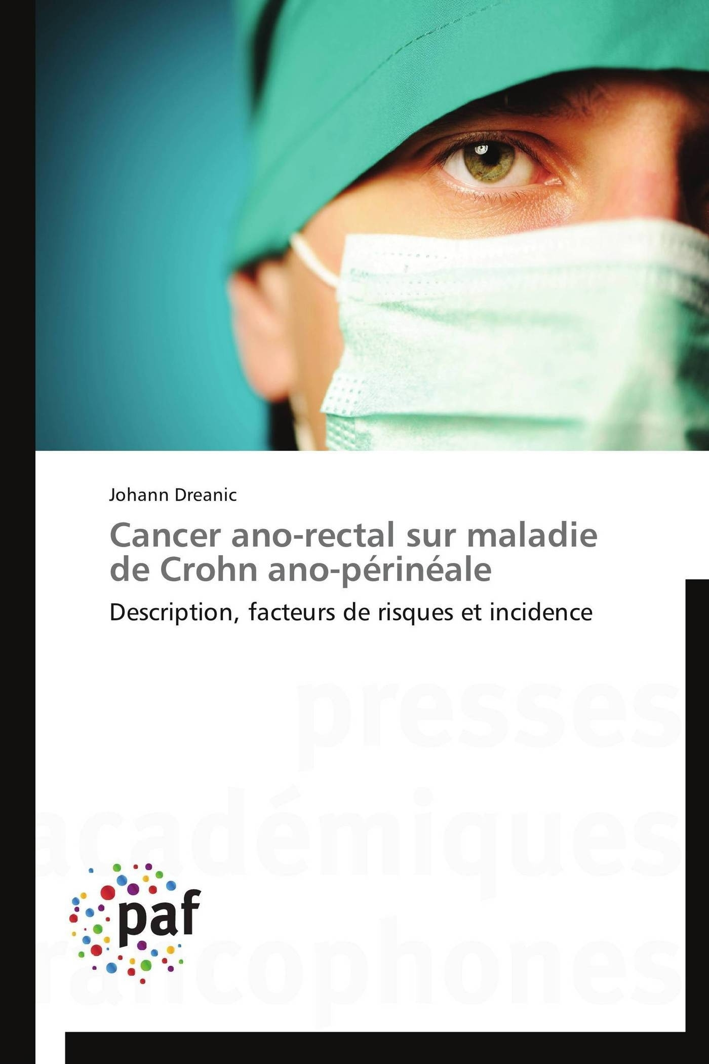 CANCER ANO-RECTAL SUR MALADIE DE CROHN ANO-PERINEALE