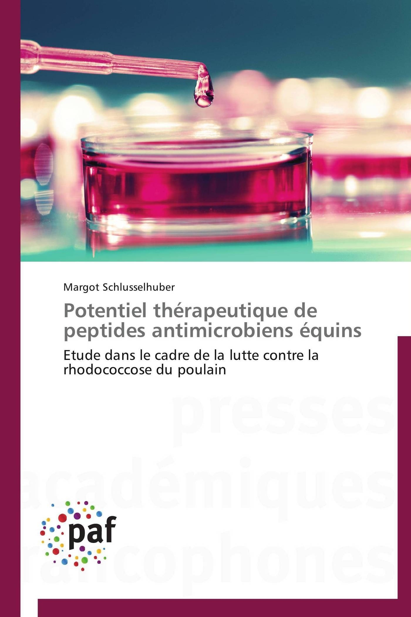 POTENTIEL THERAPEUTIQUE DE PEPTIDES ANTIMICROBIENS EQUINS