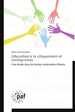 EDUCATION A LA CITOYENNETE ET IMMIGRATION
