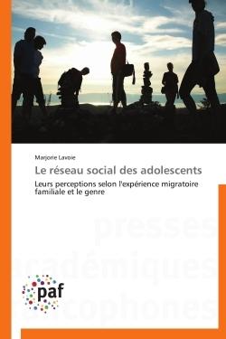 LE RESEAU SOCIAL DES ADOLESCENTS