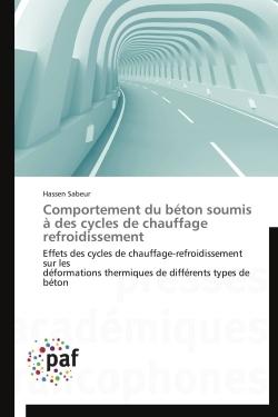 COMPORTEMENT DU BETON SOUMIS A DES CYCLES DE CHAUFFAGE REFROIDISSEMENT
