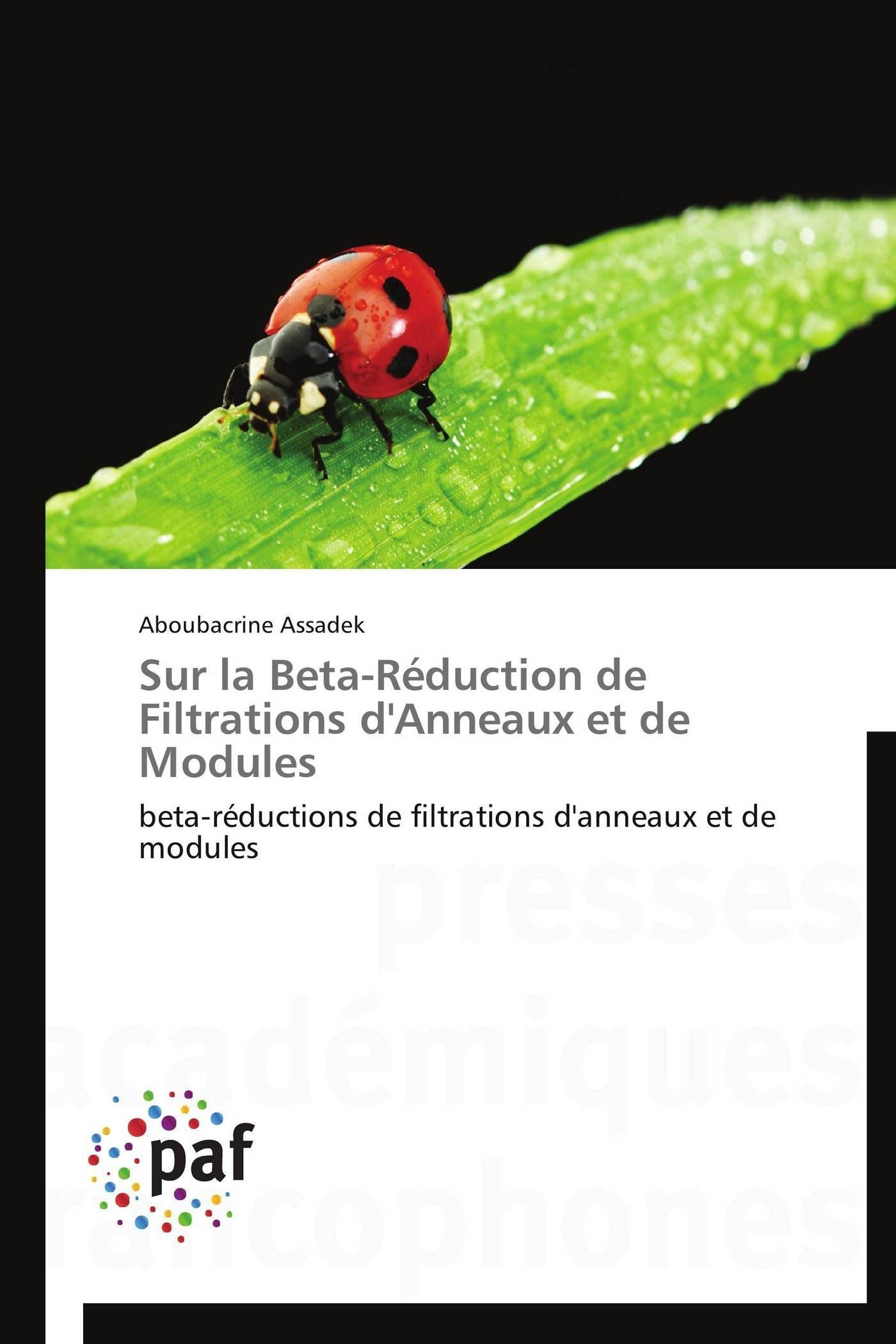 SUR LA BETA-REDUCTION DE FILTRATIONS D'ANNEAUX ET DE MODULES