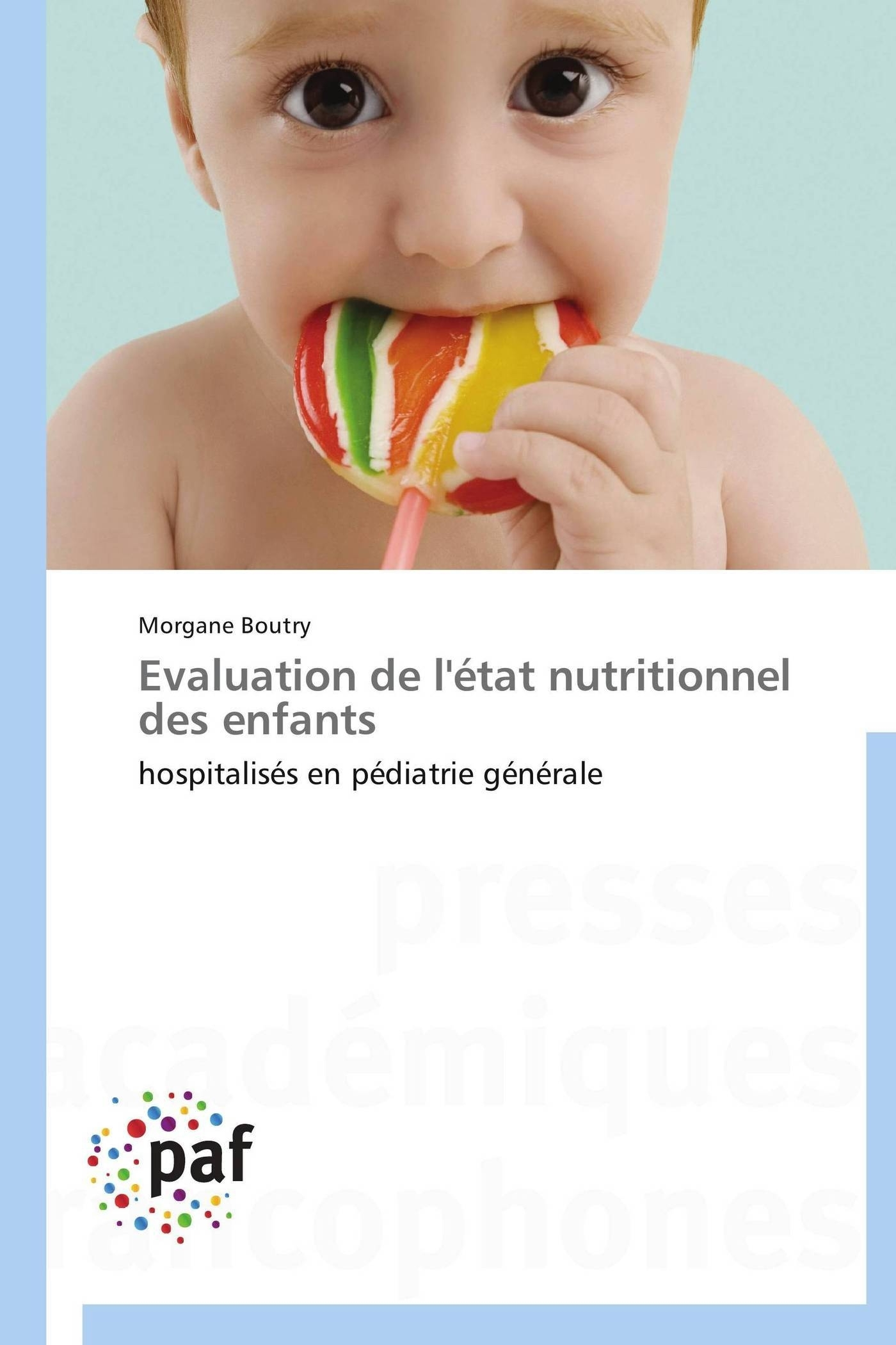 EVALUATION DE L'ETAT NUTRITIONNEL DES ENFANTS